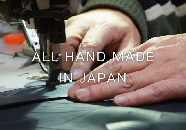 ALL HAND MADE IN JAPAN